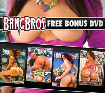 bangbros free bonus dvd