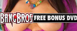 FREE Bonus DVD With Every BangBros Movie!